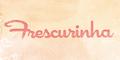 Frescurinha