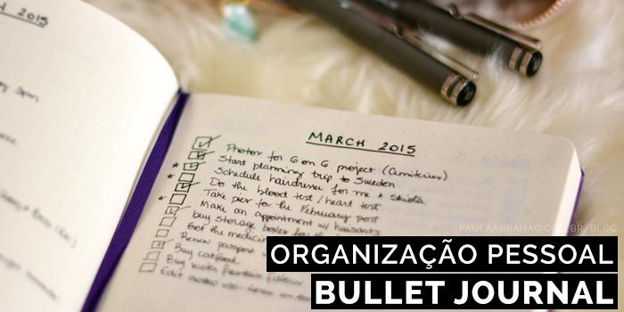 Paula Abrahão | BLOG - Organização pessoal com Bullet Journal